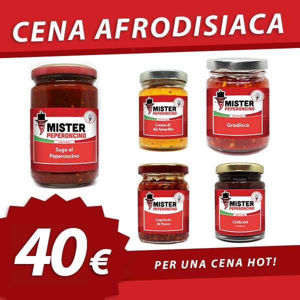 Cena afrodisiaca - Mister Peperoncino